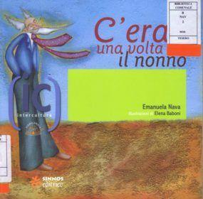 la_copertina_di_c_era_una_volta_il_nonno_roma_2007_2007_imagefull